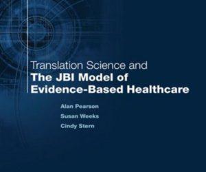 The JBI Model of Evidence-Based Healthcare